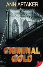 Aptaker, Ann Criminal Gold