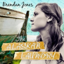 Jones, Brenden The Alaskan Laundry