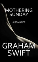 Swift, Graham Mothering Sunday