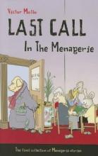 Mollo, Victor Last Call in the Menagerie
