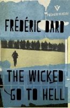 Dard, Frederic The Wicked Go to Hell
