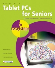 Price, Michael Tablet PCs for Seniors in Easy Steps