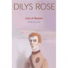 Rose, Dilys Lord of Illusions