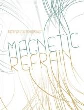 Schildkraut, Nicky Sa Magnetic Refrain
