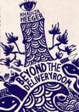 Heeger, Khadija Beyond the Delivery Room