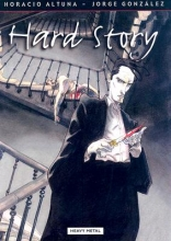 Altuna, Horacio Hard Story