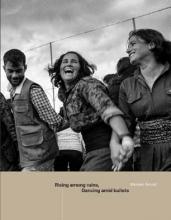 Carol Ashrafi  Maryam  Kaval  Allan  Sauloy  Mylene  Mann, Rising Among Ruins, Dancing Amid Bullets