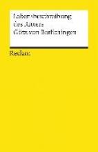 Berlichingen, Götz von Die Lebensbeschreibung des Ritters Götz von Berlichingen