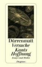 Dürrenmatt, Friedrich Versuche Kants Hoffnung