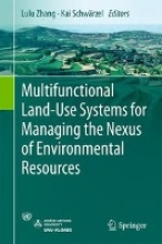 Lulu Zhang,   Kai Schwarzel Multifunctional Land-Use Systems for Managing the Nexus of Environmental Resources
