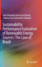 Oliveira, João Fernando Gomes de Sustainability Performance Evaluation of Renewable Energy Sources: The Case of Brazil