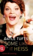 Tufts, Gayle Some like it hei