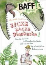 Präkelt, Volkert BAFF! Wissen - Zicke, zacke, Dinokacke!