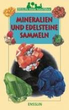 Duranthon, Francis Ensslins kleine Naturführer. Mineralien und Edelsteine sammeln