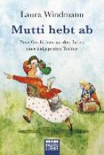 Windmann, Laura Mutti hebt ab