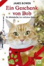 Bowen, James Ein Geschenk von Bob