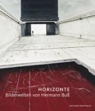 Horizonte - Bilderwelten von Hermann Buß