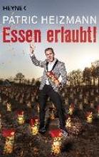 Heizmann, Patric Essen erlaubt!