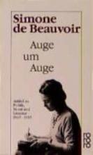 Beauvoir, Simone de Auge um Auge