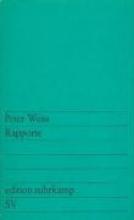 Weiss, Peter Rapporte