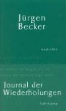 Becker, Jürgen Journal der Wiederholungen