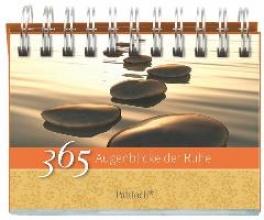 365 Augenblicke der Ruhe. immerwhrender Aufstellkalender