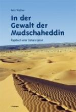 Walther, Reto In der Gewalt der Mudschaheddin