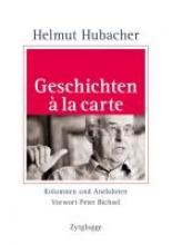 Hubacher, Helmut Geschichten à la carte