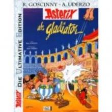 Goscinny, René Asterix: Die ultimative Asterix Edition 04. Asterix als Gladiator