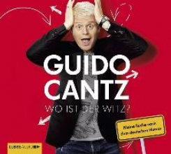 Cantz, Guido Wo ist der Witz?