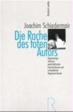 Schiedermair, Joachim Die Rache des toten Autors