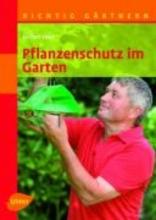 Veser, Jochen Pflanzenschutz im Garten