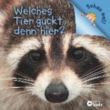 Pöppelmann, Christa Welches Tier guckt denn hier? (Schau mal!)
