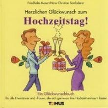 Moser, Friedhelm Herzlichen Glückwunsch zum Hochzeitstag