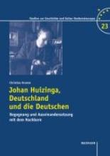Krumm, Christian Johan Huizinga, Deutschland und die Deutschen