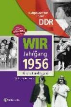 Güldemann, Martina Aufgewachsen in der DDR - Wir vom Jahrgang 1956 - Kindheit und Jugend