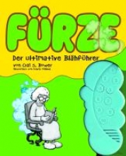 Bower, Crai S. Frze, Der ultimative Blhfhrer