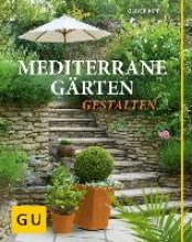 Kipp, Oliver Mediterrane Gärten gestalten