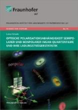 Schade, Lukas Optische Polarisationsabhängigkeit semipolarer und nonpolarer InGaN-Quantenfilme und ihre Ladungsträgerstatistik