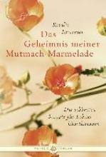Tavernier, Rosalie Das Geheimnis meiner Mutmach-Marmelade