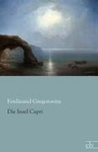 Gregorovius, Ferdinand Die Insel Capri