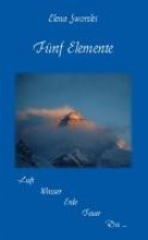 Sworski, Elena Fünf Elemente