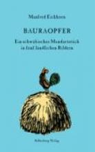 Eichhorn, Manfred Bauraopfer