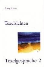 Scherer, Georg Texelsichten