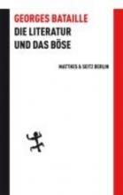 Bataille, Georges Die Literatur und das Böse