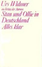 Widmer, Urs Stan und Ollie in Deutschland Alles klar