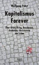 Pohrt, Wolfgang Kapitalismus Forever
