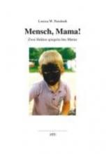Pendrath, Louisa W. Mensch, Mama!