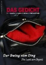 Das Gedicht. Zeitschrift /Jahrbuch für Lyrik, Essay und Kritik DAS GEDICHT Bd. 22. Zeitschrift für Lyrik, Essay und Kritik