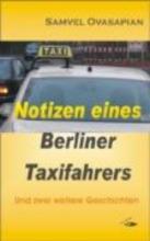 Ovasapian, Samvel Notizen eines Berliner Taxifahrers